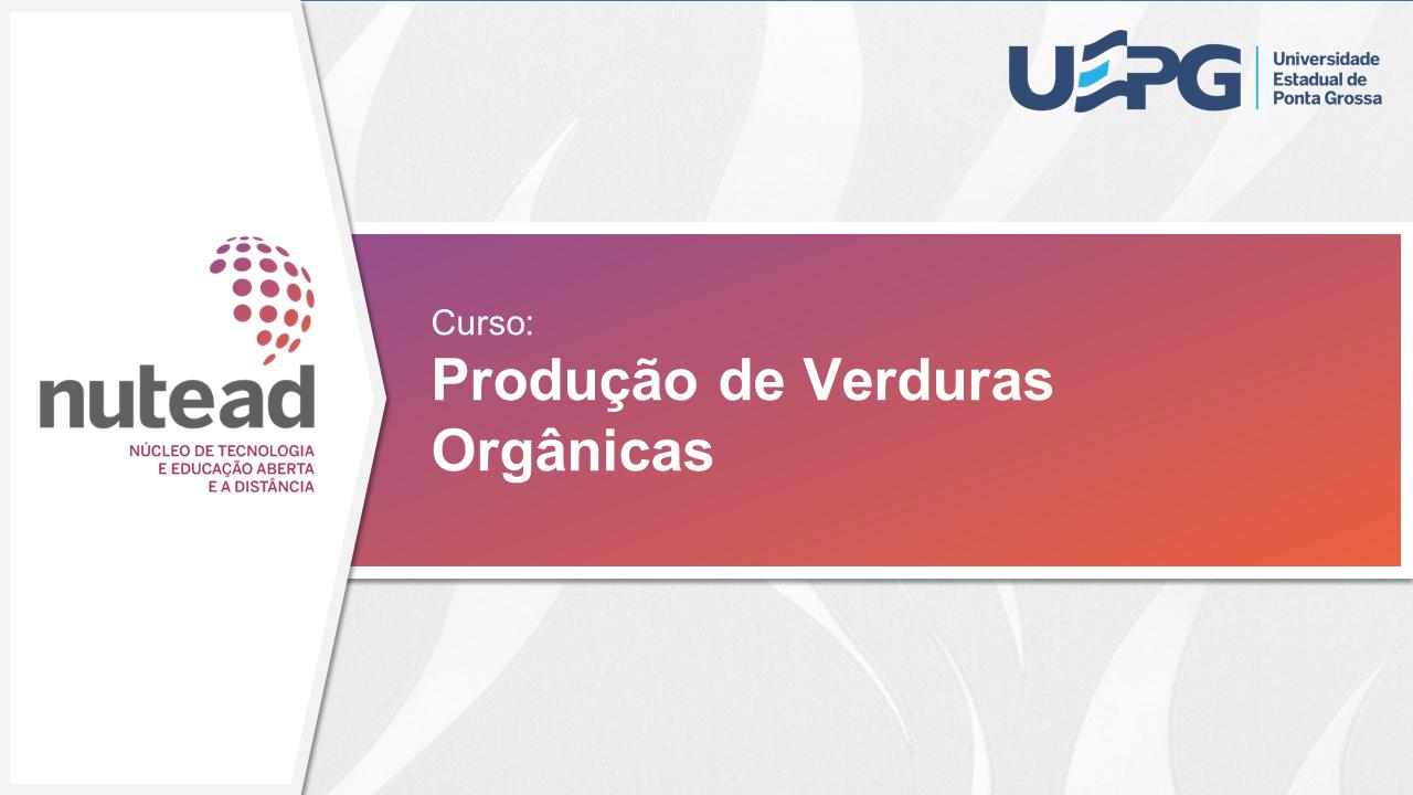 Produção de Verduras Orgânicas - MOOC