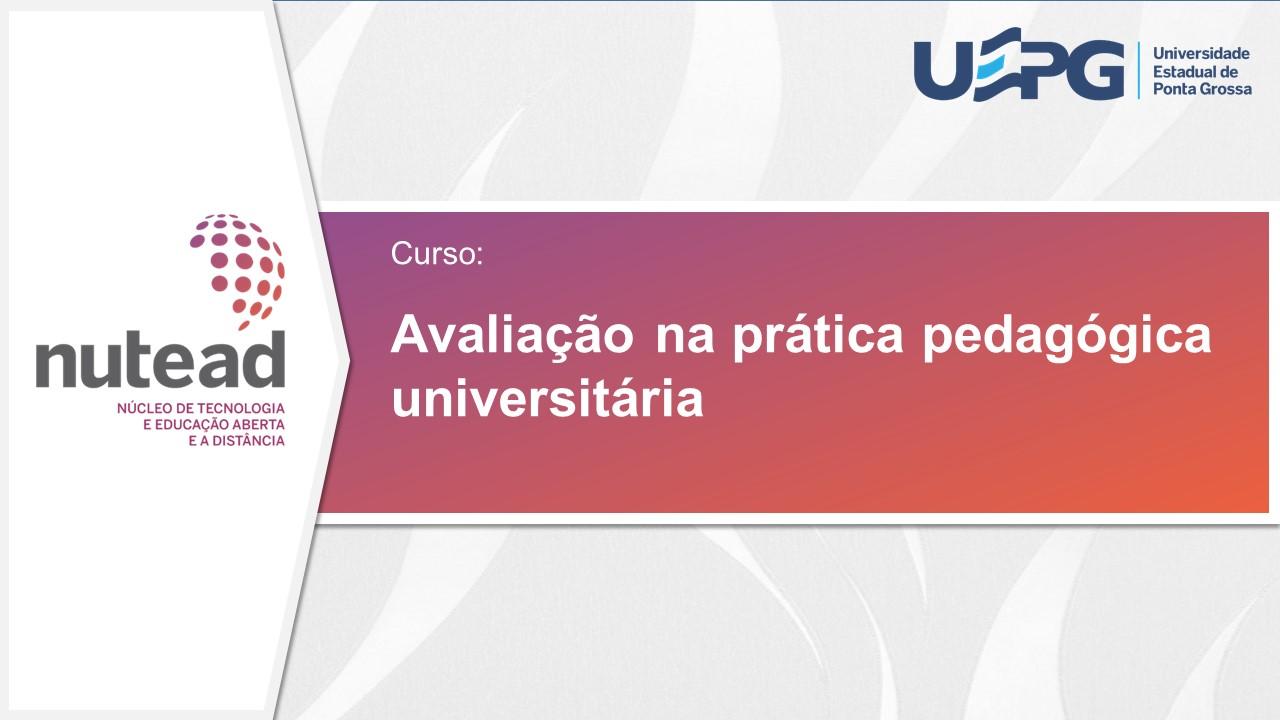 Avaliação na prática pedagógica universitária