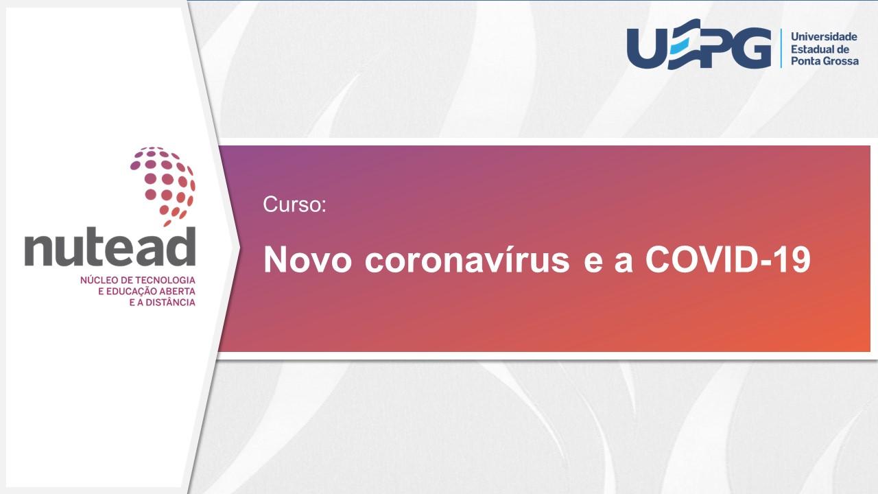 Novo coronavírus e a COVID-19
